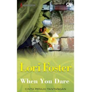 Ebook Cinta Penuh Tantangan (When You Dare) - Lori Foster
