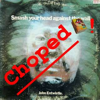 john entwistle smash your head Vinyl LP used, 12-inch, may or may not have fine scratches, but playable. NO REFUND. Collect Bedok or The ADELPHI.