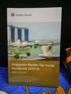 Singapore Master Tax Guide Handbook 2017/18 (Restock 1 copy only)