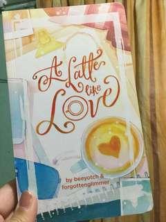 A latte like love