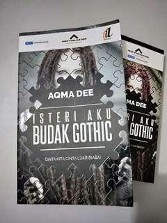 Isteri Aku Budak Gothic. (Malay Novel)