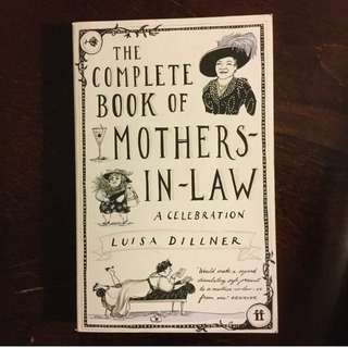 The Complete Book of Mothers-in-Law: A Celebration by Luisa Dillner Gift Book