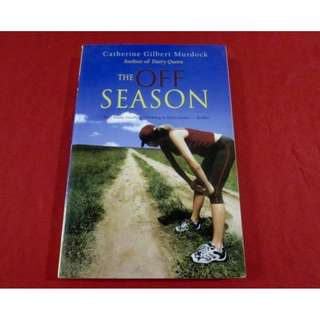 The Off Season by Catherine Gilbert Murdock