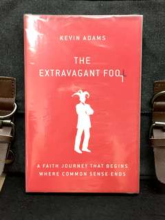 # Highly Recommended《Bran-New + Inspirational + How Letting Go Will Lift You Up》Kevin Adam - THE EXTRAVAGANT FOOL : A Faith Journey That Begins Where Common Sense Ends