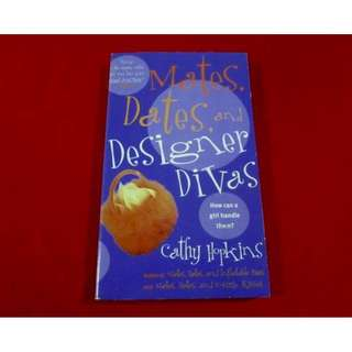 Mates, Dates, and Designer Divas by Cathy Hopkins