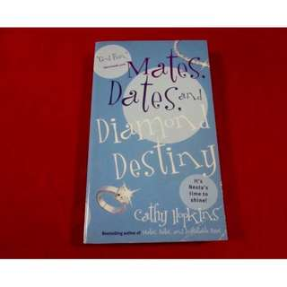 Mates, Dates, and Diamond Destiny by Cathy Hopkins