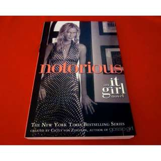 The It Girl Series: Notorious