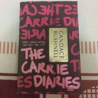 Book by Candice Bushnell - The Carrie Diaries (Meet Carrie before Sex & The City)