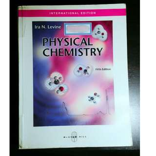 PHYSICAL CHEMISTRY Book (Levine) w/ Free Envi Sci Book (Botkin et. al)