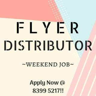 WEEKEND JOB ⚡HIRING TEMP FLYER DISTRIBUTORS ⚡ 25 MAY - 10 JUN ⚡ FAST HIRE ⚡ APPLY NOW!