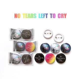 Ariana Grande No Tears Left to Cry badges