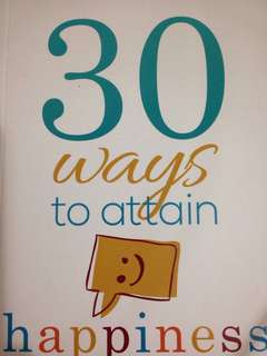 Book 30 ways to attain happiness