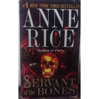 Anne Rice - Servants of the Bones