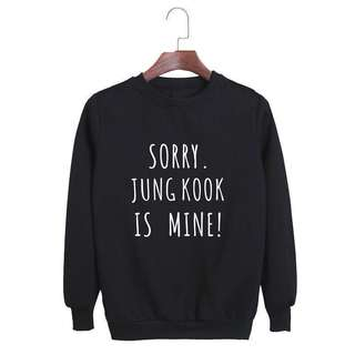 BTS | EXO | GOT7 SORRY ... IS MINE! SWEATER