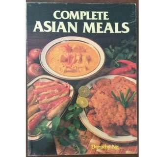 Recipe book - Dorothy Ng-Complete Asian Meals