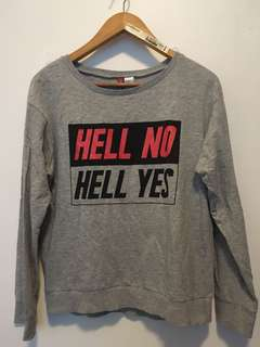 Hell No Hell Yes H&M Hoodie