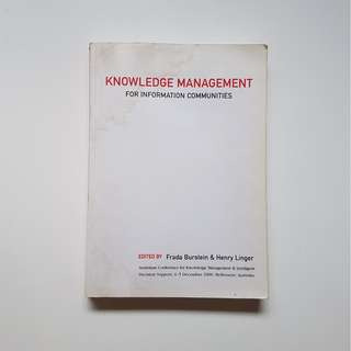 KNOWLEDGE MANAGEMENT FOR INFORMATION COMMUNITIES