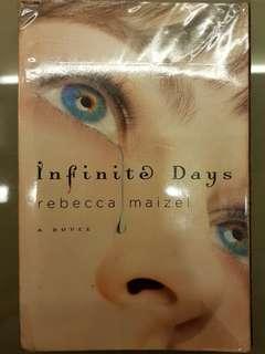 Infinite Days by Rebecca Maizel