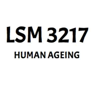 LSM 3217 (Human Ageing) Notes