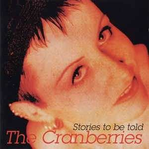 arthcd THE CRANBERRIES Stories To Be Told CD (Unofficial)