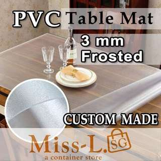 🍭 CUSTOM MADE TABLE MAT-3MM FROSTED