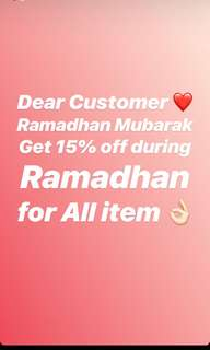 DISCOUNT 15% ALL ITEM DURIMG RAMADHAN