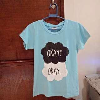 """""""Okay? Okay."""" TPWT t-shirt"""