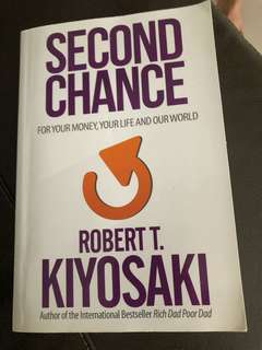 Second chance by Robert Kiyosaki (with autograph)