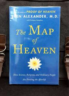《New Book Condition + An Inspiring Neurosurgeon Explores The Mysteries of The Afterlife 》Dr Eben Axexander - THE MAP OF HEAVEN : How Science, Religion, and Ordinary People Are Proving the Afterlife