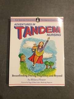 La leche League Adventures in Tandem Nursing
