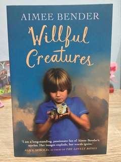 Willful creatures by aimee bender, English novels