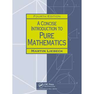 A concise introduction to pure mathematics 4th edition