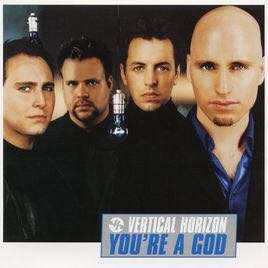 Vertical Horizon - You're A God (CD Single)