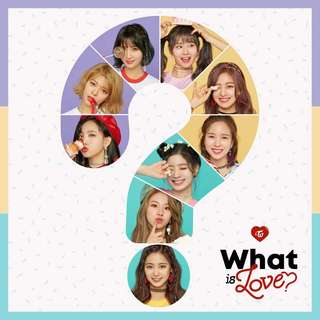 [WTB/LF] TWICE - WHAT IS LOVE? Album
