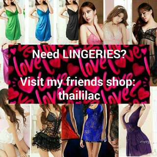 NEED LINGERIES? Go to my friends link at goo.gl/av6muL