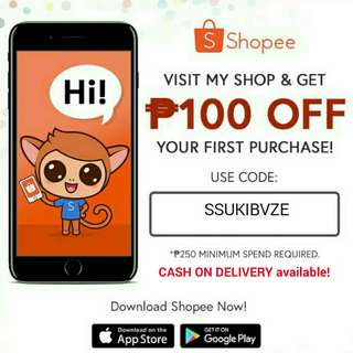 CASH ON DELIVERY and ₱100 pesos off on your first order!