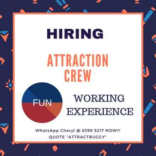 HIRING VISITORS INFO CREW @ TOURIST ATTRACTION ▲ UP TO $8.50/HR ▲ 3 - 4 DAYS/WEEK ONLY ▲ FLEXI SHIFT