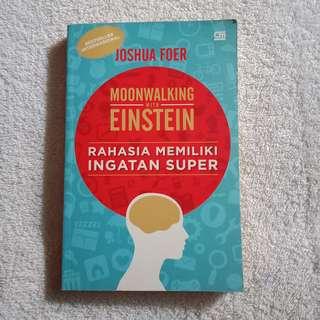 Bestseller Internasional Moonwalking With Einstein Rahasia Memiliki Ingatan Super Joshua Foer