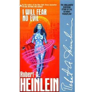 I Will Fear No Evil (Robert A. Heinlein)