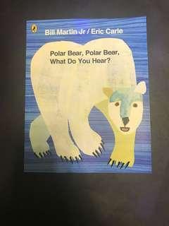 Polar Bear, Polar Bear What do you Hear by Eric Carle