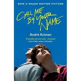 Call me by your name (New & Preorder)