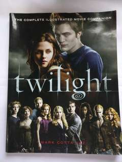 Twilight: The Complete Illustrated Movie Companion by Mark Cotta Vaz