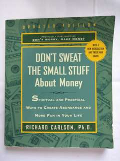 Don't Sweat the small stuff about Money