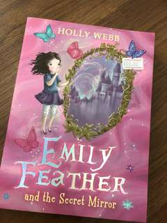 Holly Webb - Emily Feather and the secret mirror