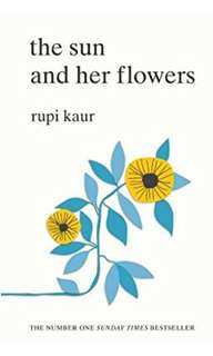 The sun and her flowers (paperback) by Rupi Kaur
