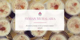 Middle eastern Pudding (Muhalabia).