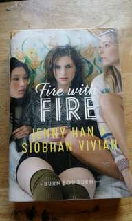 Fire with fire (Jenny Han and Siobhan Vivian)