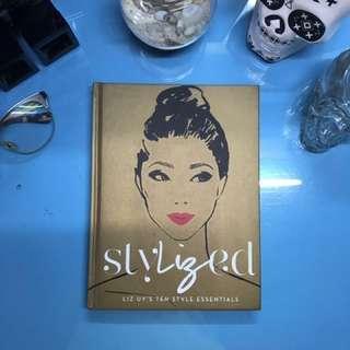 StyLIZed: Liz Uy's 10 Style Essentails