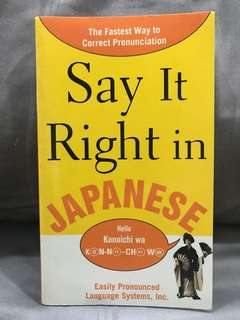 """Learning Japanese- """"Say It Right In Japanese"""""""