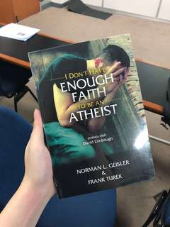 I dont have enough faith to be an atheist book